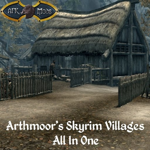 Arthmoor's Skyrim Villages - All In One - Cities, Towns